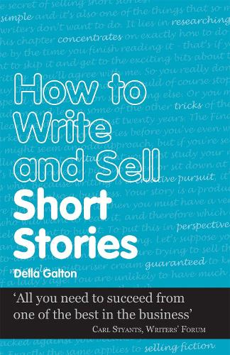 How to Write and Sell Short Stories - Secrets to Success (Paperback)
