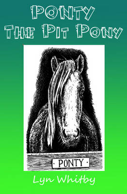 Ponty the Pit Pony (Paperback)