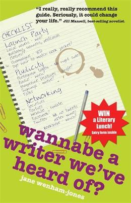 Wannabe A Writer We've Heard Of? - Secrets to Success 2 (Paperback)