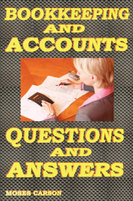 Bookkeeping and Accounts, Questions & Answers (Paperback)