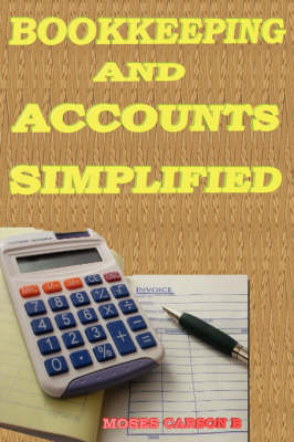 Bookkeeping and Accounts Simplified (Paperback)