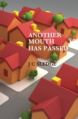 Another Mouth Has Passed (Paperback)