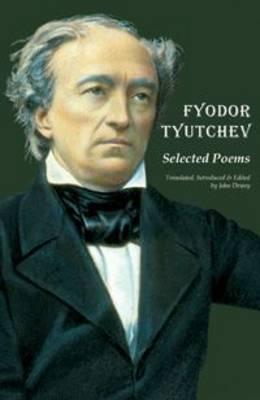 Fyodor Tyutchev - Selected Poems (Paperback)