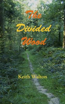 The Divided Wood (Paperback)