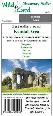 Best Walks Around Kendal Area - Wild Card Discovery Walks