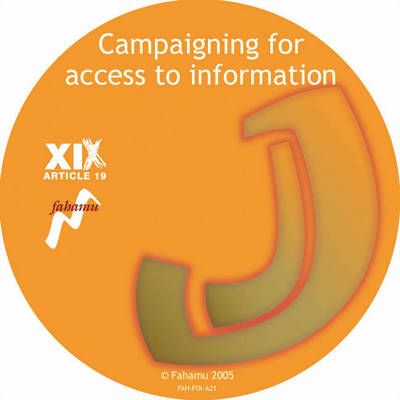 Campaigning for Access to Information (CD-ROM)