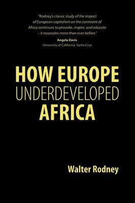 How Europe Underdeveloped Africa (Paperback)