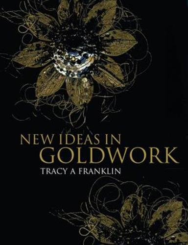 New Ideas in Goldwork (Paperback)