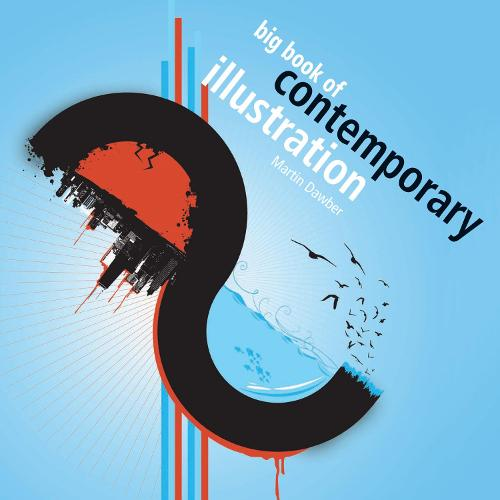 Big Book of Contemporary Illustration (Paperback)