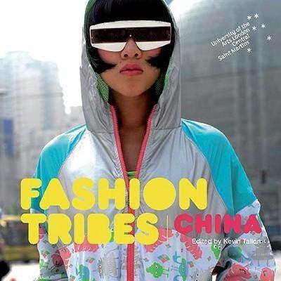 Fashion Tribes China (Paperback)