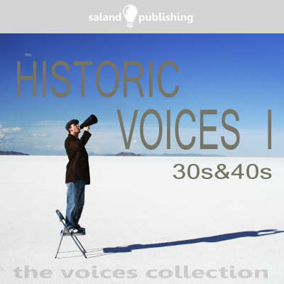 Historic Voices: the 30s and 40s v. 1 (CD-Audio)