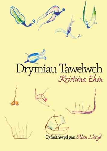 Drymiau Tawelwch (Paperback)