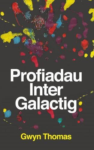 Profiadau Inter Galactig (Paperback)