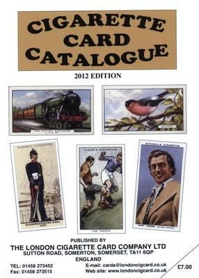 Cigarette Card Catalogue 2012 (Paperback)