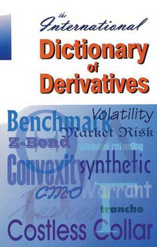 International Dictionary of Derivatives (Paperback)