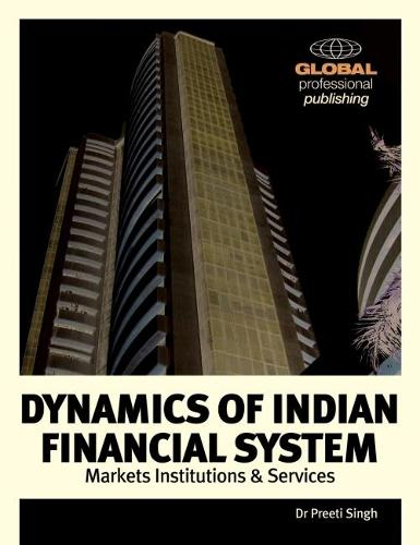 Dynamics of the Indian Financial System (Paperback)
