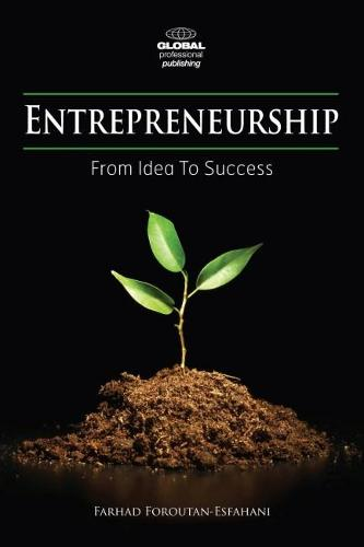 Entrepreneurship: From Idea to Success (Paperback)