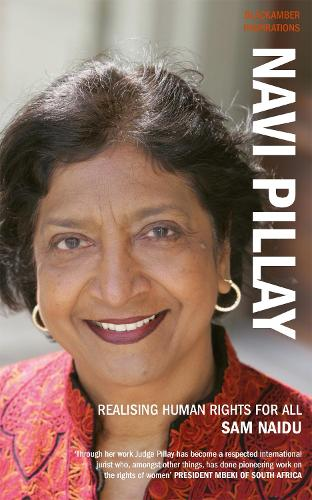 Navi Pillay: Realising Human Rights for All (Paperback)