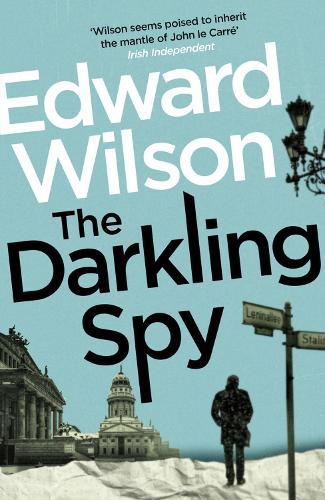 The Darkling Spy - Catesby Series (Paperback)