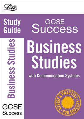 Business Studies: Study Guide - Letts GCSE Revision Success (Paperback)