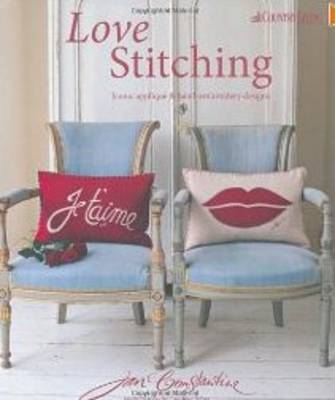 Love Stitching: Iconic Applique and Hand-Embroidery Designs (Hardback)