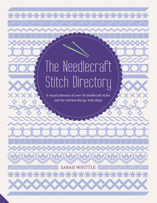 The The Needlecraft Stitch Directory (Hardback)