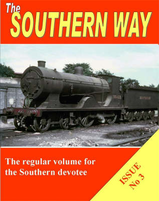 The Southern Way: Issue No. 3 (Paperback)