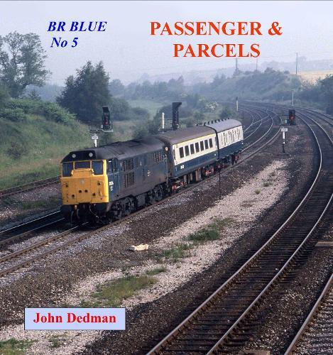 BR Blue No 5: Passenger and Parcels (Paperback)