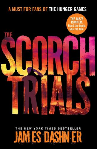 The Scorch Trials - Maze Runner Series 2 (Paperback)