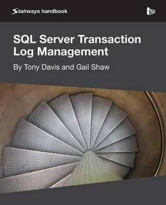 SQL Server Transaction Log Management (Paperback)