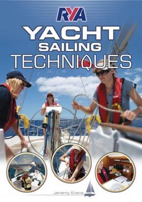 RYA Yacht Sailing Techniques (Paperback)