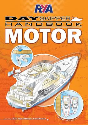 RYA Day Skipper Handbook - Motor (Paperback)