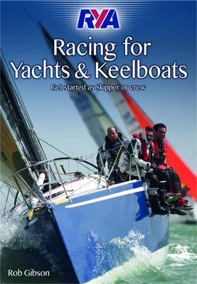 RYA Racing for Yachts and Keelboats (Paperback)