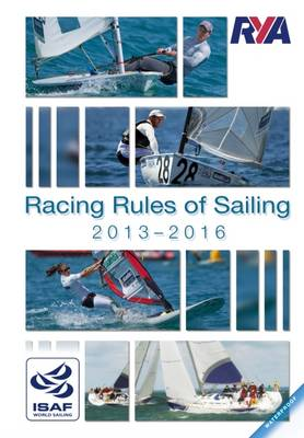 RYA The Racing Rules of Sailing 2013 - 2016 (Paperback)
