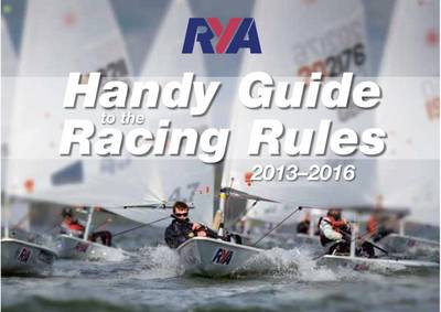RYA Handy Guide to the Racing Rules 2013-2016 (Paperback)