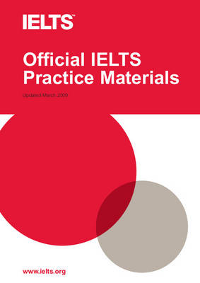 Official IELTS Practice Materials: Official IELTS Practice Materials 1 with Audio CD