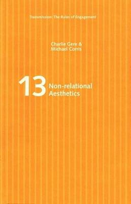 Non-relational Aesthetics - Transmission: the Rules of Engagement S. v. 13 (Paperback)