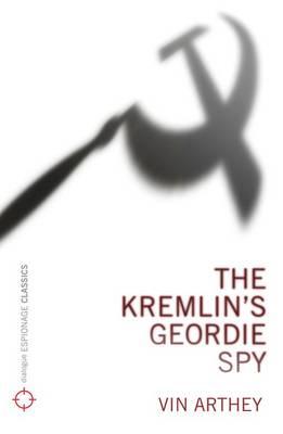 The Kremlin's Geordie Spy (Paperback)