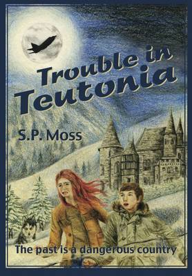 Trouble in Teutonia (Paperback)