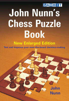 John Nunns Chess Puzzle Book New Enlarged Edition Paperback