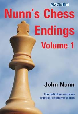 Nunn's Chess Endings: v. 1 (Paperback)