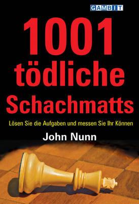 1001 Todliche Schachmatts (Paperback)