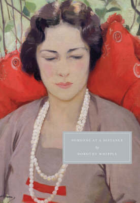 Someone at a Distance - Persephone Classics (Paperback)