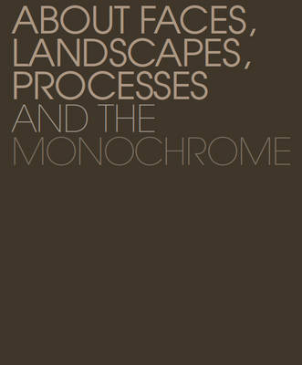 Portrait, Landscape, Process, Monochrome (Hardback)