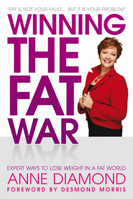 Winning the Fat War: Expert ways to lose weight in a fat world (Paperback)