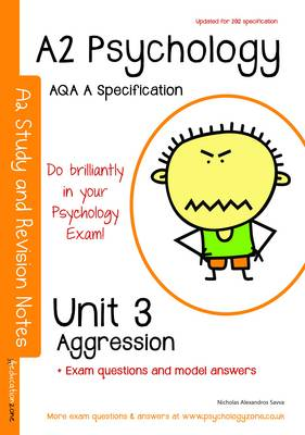 aqa a2 psychology unit 3 aggression Aqa a2 psychology unit 3: unit 3: topics in psychology: aggression (student support materials for psychology) (paperback) - common [series edited by mike cardwell by (author) eleanor hills] on amazoncom free shipping on qualifying offers.