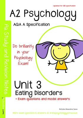 A2 Psychology Unit 3: Topics in Psychology: Eating disorders: AQA a Specification (Paperback)