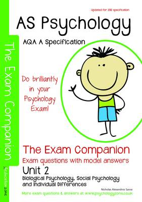 AS Psychology - The Exam Companion - Unit 2: Biological Psychology, Social Psychology and Individual differences: AQA a Specification (Paperback)