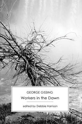 Workers in the Dawn (Paperback)