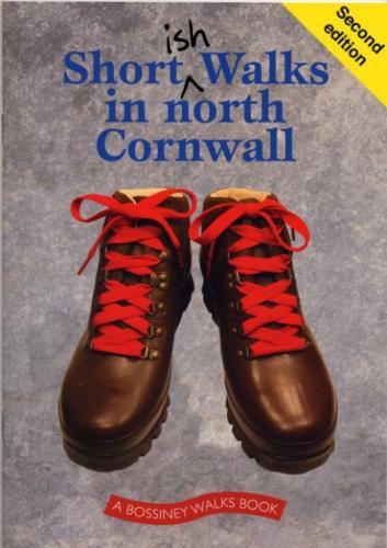 Shortish Walks in North Cornwall (Paperback)